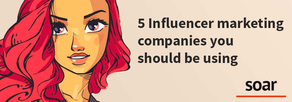 Influencer Marketing Companies